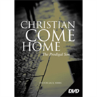 Christian, Come Home!