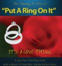 """Put A Ring On It"" CD"