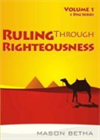 Ruling Through Righteousness cd series