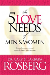 The 5 Love Needs of Men &amp;#38; Women
