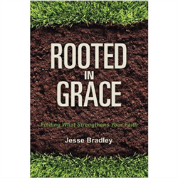 """Rooted in Grace"""