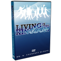 Living in the Kingdom 4-Part DVD Series.