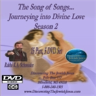 Song of Songs... Journeying into Divine Love, Season 2