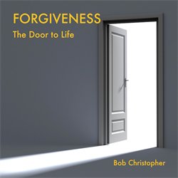 Forgiveness: The Door to Life