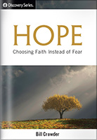 Hope: Choosing Faith Instead of Fear