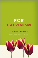 &amp;#34;For Calvinism&amp;#34; Book