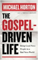 """The Gospel-Driven Life: Being Good News People in a Bad News World"" Book"