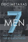 7 Men&amp;#58; And the Secret of Their Greatness