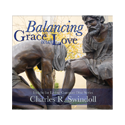 Balancing Grace with Love CD Series