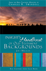 Insight's Handbook of Old Testament Backgrounds: Key Customs from Each Book, Job–Malachi