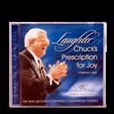 Laughter: Chuck's Prescription for Joy