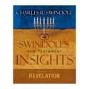 Swindoll&amp;#39;s New Testament Insights&amp;#58; Insights on Revelation
