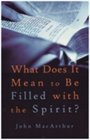 What Does it Mean to Be Filled with the Spirit? (Booklet)