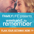 FamilyLife's Weekend to Remember®