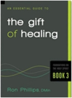 """An Essential Guide to the Gift of Healing"" Book"