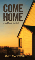 Come Home: A Call Back to Faith Book