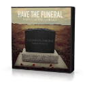 Have the Funeral: God's Plan for Your Past