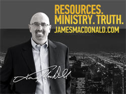 Visit JamesMacDonald.com