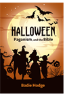 Halloween, Paganism, and the Bible