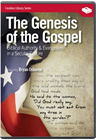 The Genesis of the Gospel: Biblical Authority & Evangelism in a Secular Culture