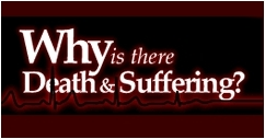 Why is There Death and Suffering&amp;#63; Mini-Drama