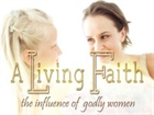 A Living Faith: The Influence of a Godly Woman