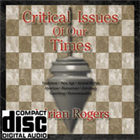 Critical Issues of Our Times CD Album