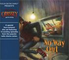 Adventures in Odyssey® #42: No Way Out