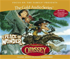 Adventures in Odyssey® Gold Audio Series #15: A Place of Wonder