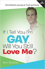 If I Tell You I'm Gay, Will You Still Love Me?