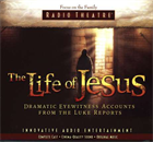 The Life of Jesus&amp;#58; Dramatic Eyewitness Accounts from The Luke Reports