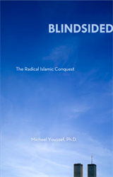 Blindsided: The Radical Islamic Conquest