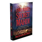 End Times and the Secret of Mahdi