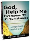 God, Help Me Overcome My Circumstances
