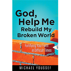 God, Help Me Rebuild My Broken World
