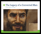 The Legacy of a Converted Man