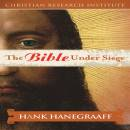 The Bible Under Siege