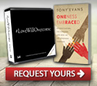#LoveWillOvercome CD Series and Oneness Embraced