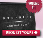Prophecy and Our World CD Series, Volume 1