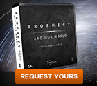 Prophecy and Our World Vol 1