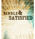 Single and Satisfied Series
