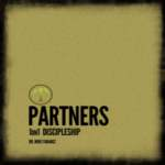 Partners: 1 on 1 Discipleship