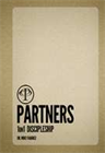 Partners: A One-on-One Discipleship Program