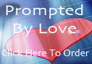 Prompted by Love
