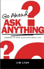 &amp;#34;Go Ahead. Ask Anything.&amp;#34;