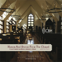Hymns & Stories from the Chapel