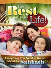 The Rest of Your Life! Magazine by Amazing Facts