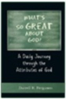 What&amp;#8217;s so Great About God&amp;#63; 