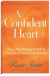 """A Confident Heart: How to Stop Doubting Yourself and Live in the Security of God's Promises"" Book"
