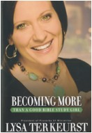 """Becoming More than a Good Bible Study Girl"" Book"